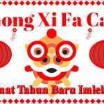 Gong xi fa cai - selamat tahun baru imlek 2019