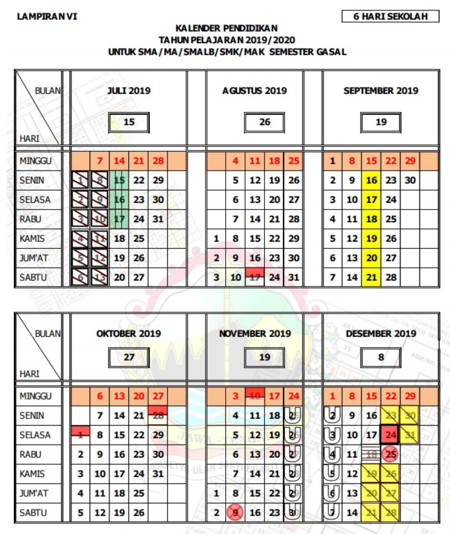 kalender pendidikan tahun pelajaran 2019 - 2020 semester gasal(ganjil) SMA MA SMALB SMK MAK (6 hari sekolah) provinsi jawa tengah